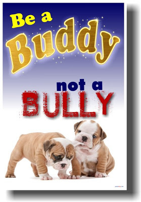 Even a Bully Can Become a Buddy!
